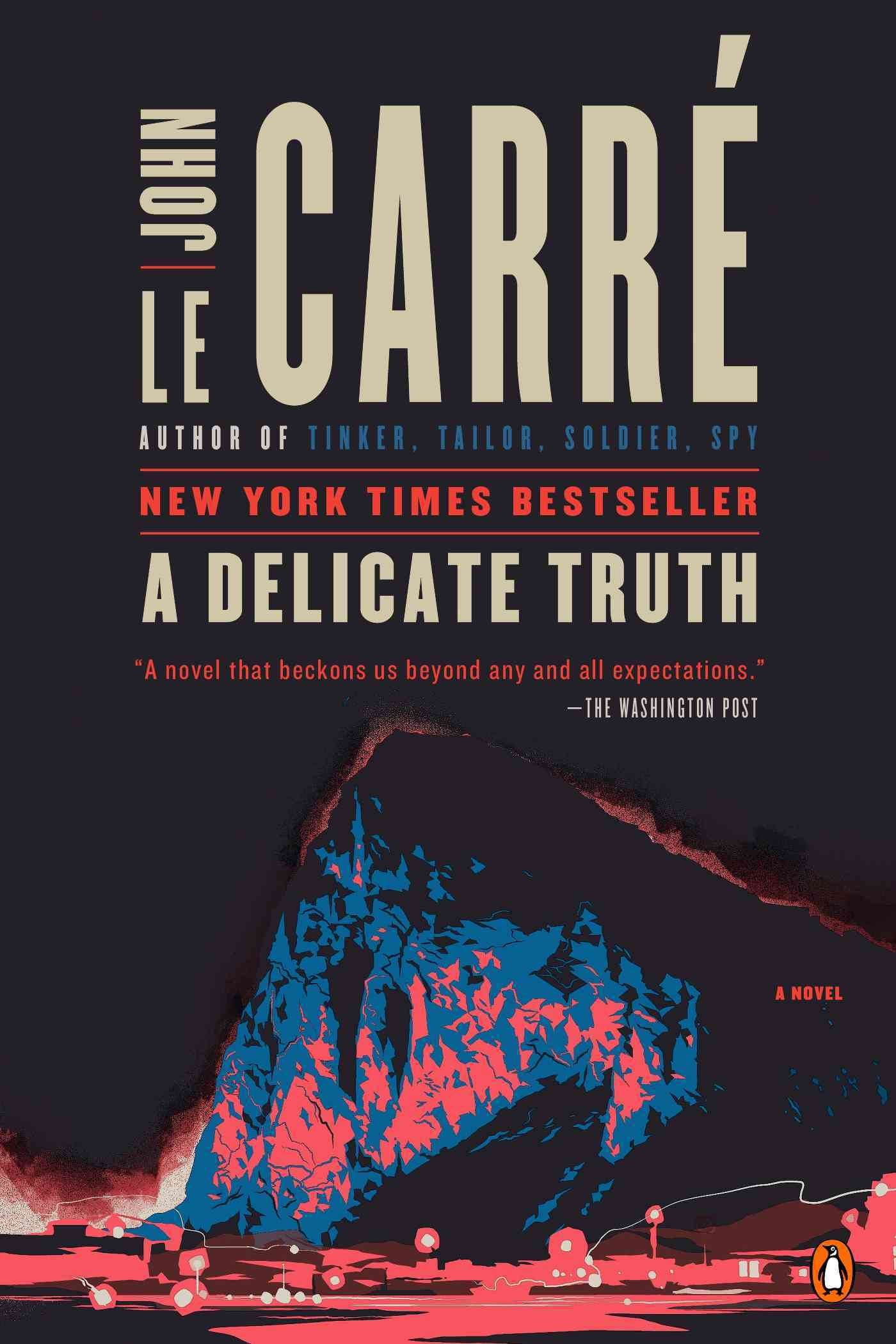 A Delicate Truth By Le Carre, John