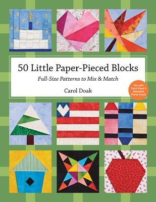 50 Little Paper-Pieced Blocks By Doak, Carol